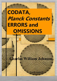 CODATA, PLANCK CONSTANTS, ERRORS AND OMISSIONS